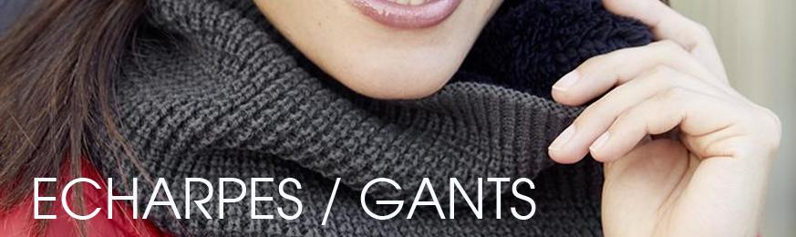 Echarpes & Gants